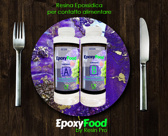 "WITH EPOXYFOOD, WE SERVE YOU CREATIVITY FOR FOOD CONTACT ON ""A SILVER PLATE"". ACTUALLY, ON A RESIN PLATE!"